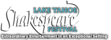 Lake Tahoe Shakespeare Festival 2020 Auditions | Lake Tahoe Shakespeare Festival